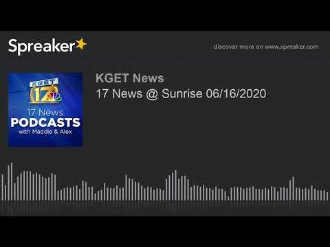 17 News @ Sunrise 06/16/2020 смотреть видео онлайн