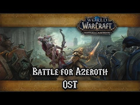 World of Warcraft Battle for Azeroth OST...