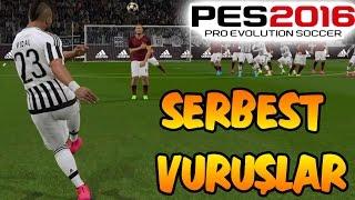 PES 2016 Serbest Vuruşlar (Frikik)