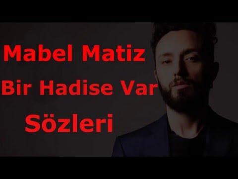 Mabel Matiz   Bir Hadise Var  Lyrics   Şarkı Sözleri  HD   YouTube