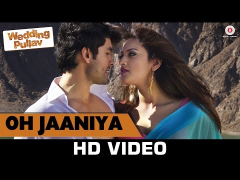 Oh Jaaniya Video Song - Wedding Pullav