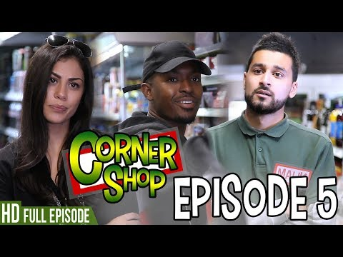 "CORNER SHOP | EPISODE 5 - ""Get Your Facts Straight"" [1080p HD]"