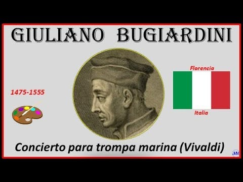 Bugiardini, Giuliano (1475-1555) Florencia (Italia) Música: Concierto Para Trompa Marina (Vivaldi)
