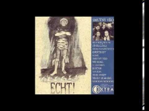 ECHT! - SMUTNÝ VĚCI (1998)