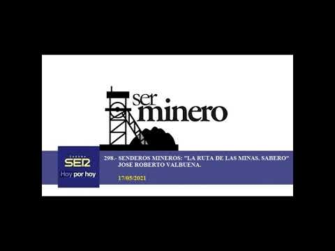 298.- SENDEROS MINEROS:
