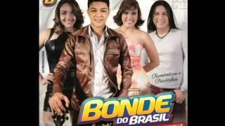 BONDE DO BRASIL - LIGA A WEBCAM