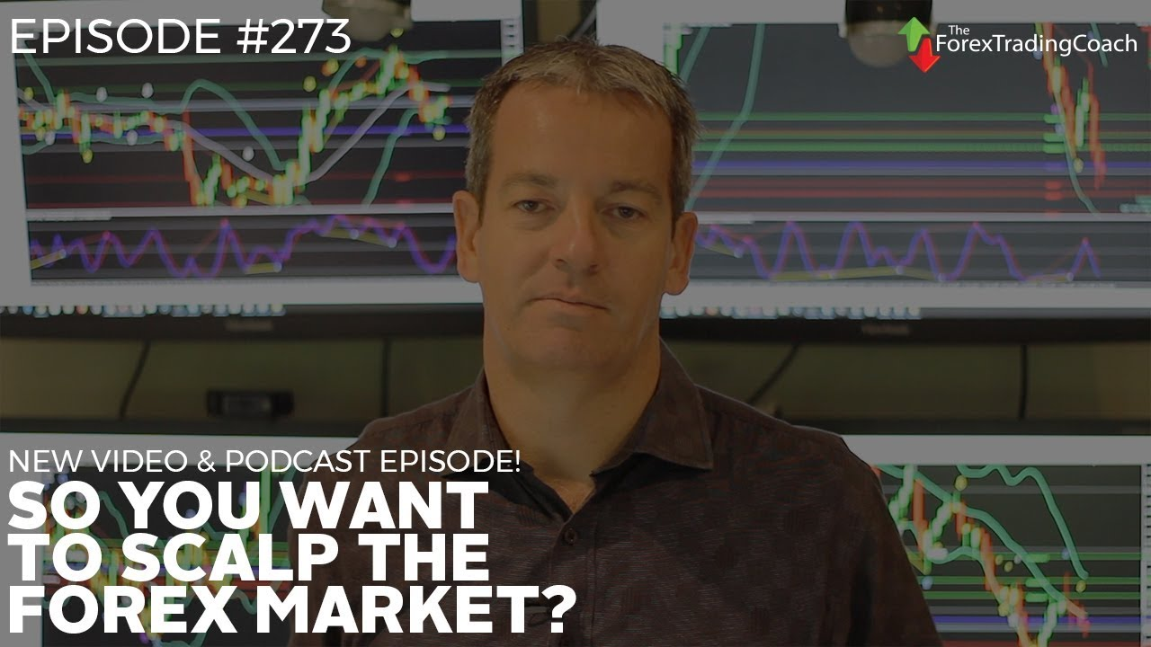 So You Want To Scalp The Forex Market Andrew Mitchem Weeky Video -