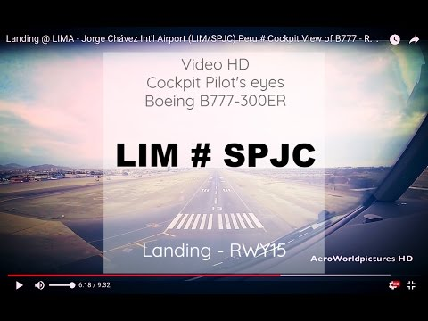 Cockpit | Landing ✈ LIMA ( LIM / SPJC ) Peru  ✈ B773 - RWY15  [HD]