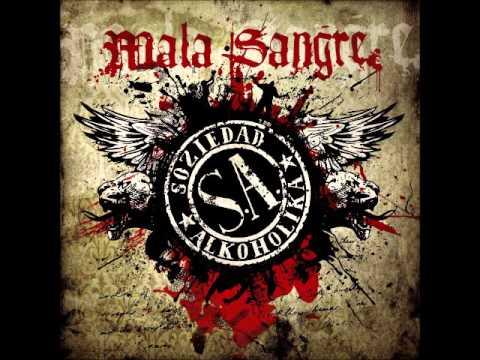 Soziedad Alkoholika - Mala Sangre (Álbum Completo)