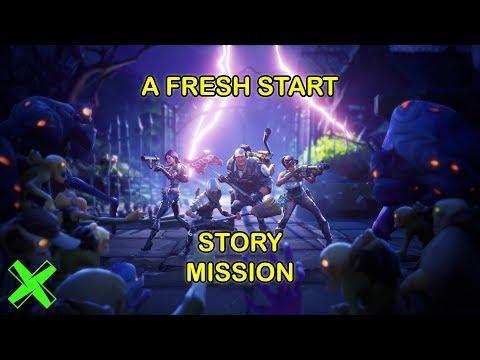 FORTNITE   A Fresh Start - Story Mission