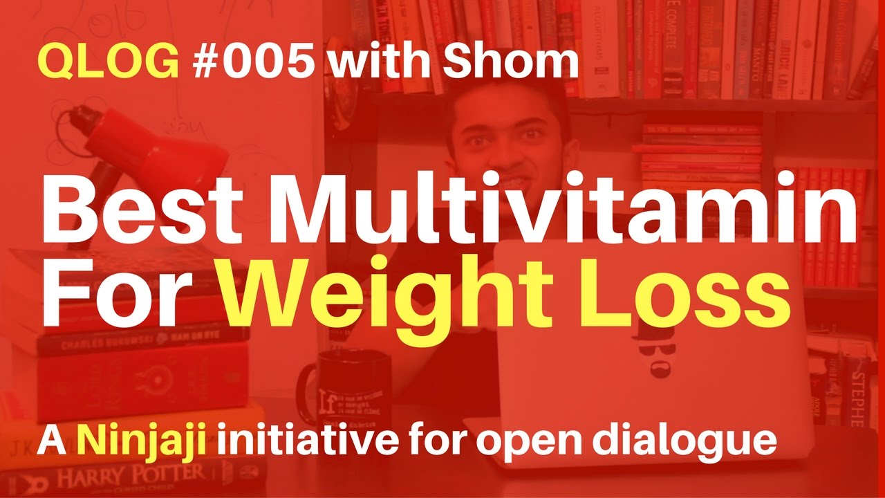 Best Multivitamin For Weight Loss Qlog 005 Quora Answers