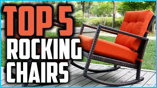 Top 5 Best Outdoor Rocking Chairs In 2019