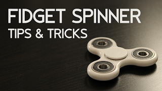 Fidget Spinner - Hand Spinner Fidget Toy Tips & Tricks