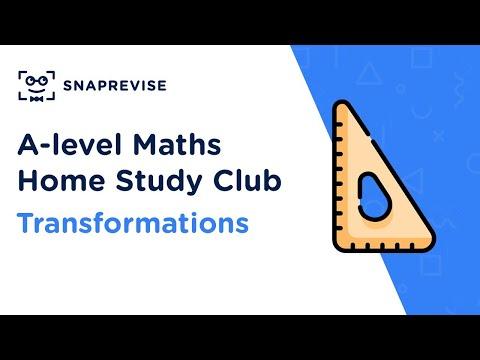 Home Study Club: A-level Maths - Transformations