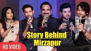 Story Behind Mirzapur | Pankaj Tripathi, Ali Fazal, Divyendu Sharma, Shweta Tripathi