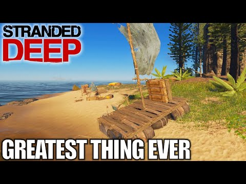 Raft Build With Mobile Storage | Stranded Deep | Let's Play Gameplay | E04