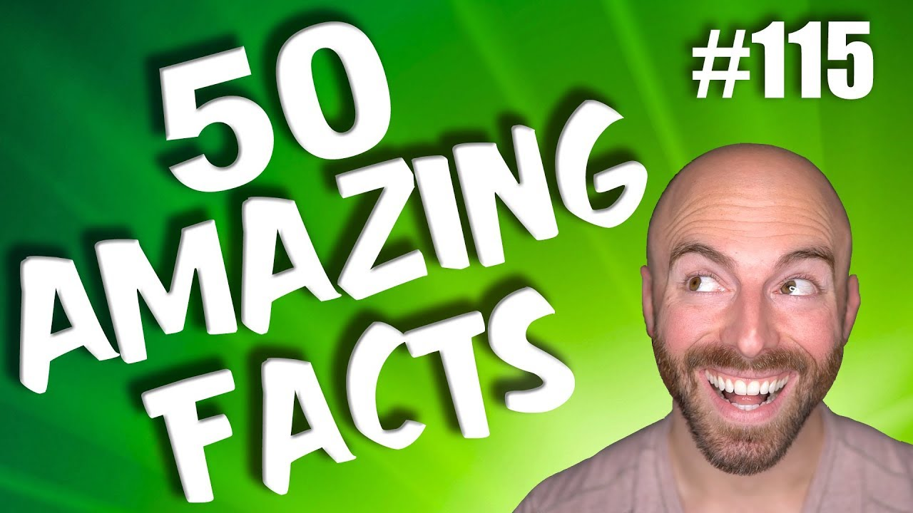 50 AMAZING Facts to Blow Your Mind! #115