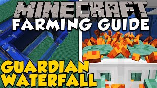 How To Make An Effective Guardian Farm | Guardian Waterfall | Minecraft Farming Guide
