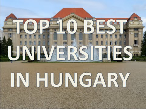 Top 10 Best Universities In Hungary/Top 10 Universidades de Hungria