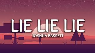 Joshua Bassett ‒ Lie Lie Lie (Lyrics)