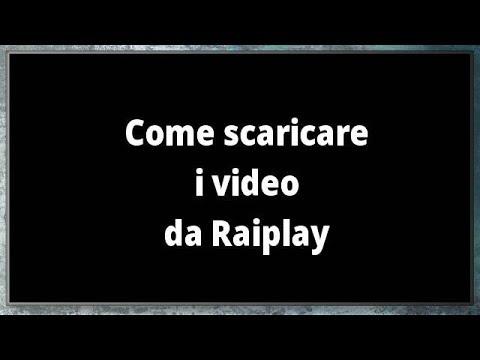 Scaricare video da raiplay con android