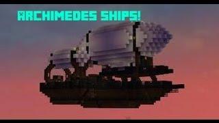 Minecraft Mod Showcase: Archimedes Ships! (1.7.10)