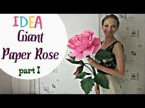 Free Standing Giant Flower | Giant Paper Roses. PART 1