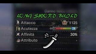 MY BEST LONG SWORD BUILD! RAW DAMAGE! Monster Hunter World [ITA DUB/ ENG SUB]