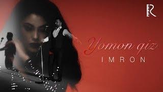 Imron - Yomon qiz | Имрон - Ёмон киз.mp3