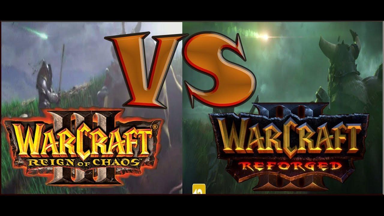 Warcraft 3 Reforged Vs Warcraft 3 Rolik Prorochestvo 2002 2018