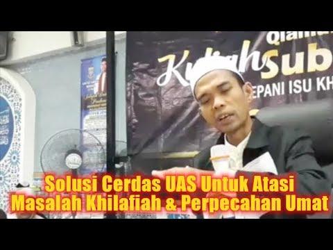 Solusi Cerdas UAS Untuk Atasi Masalah Khilafiah & Perpecahan Umat, Ustadz Abdul Somad Di Malaysia