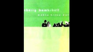 Cherry Bombshell Waktu Hijau Dulu (1997) Full Album
