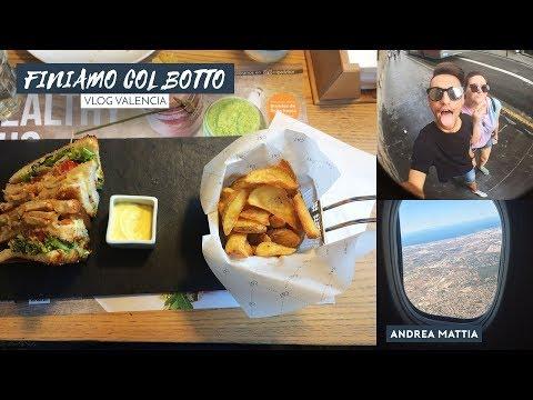 FINIAMO COL BOTTO \Vlog Valencia |Andrea Mattia