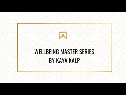 Wellbeing Master Series By Kaya Kalp