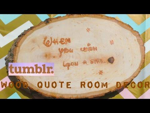 Diy Tumblr Quote Wood Room Decor Claudia Greiner