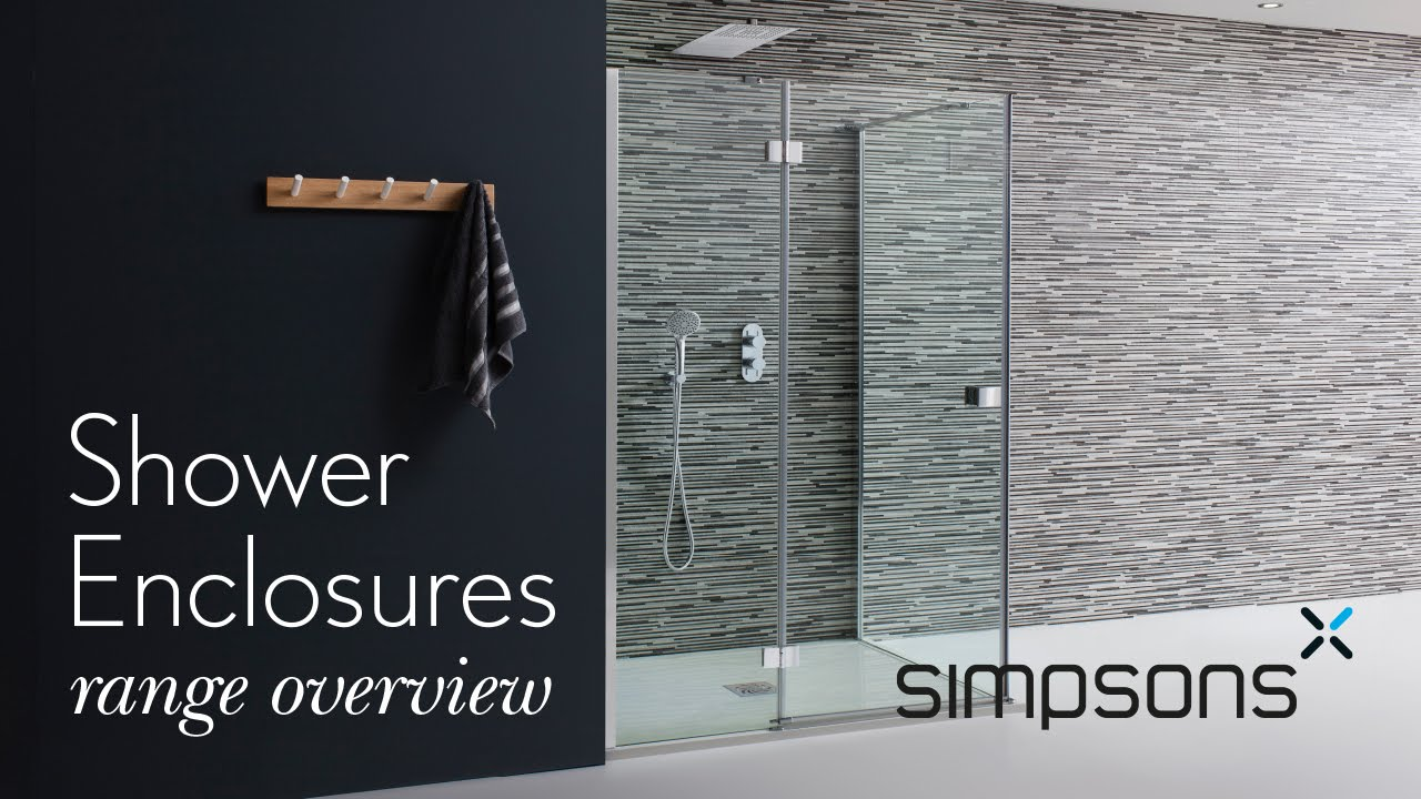 Range Overview - Shower Enclosures www.simpsons.co.uk - YouTube