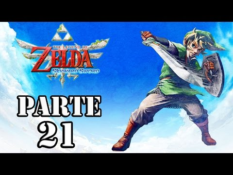 Let's Play: Zelda Skyward Sword - Parte 21