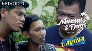 MAMAT & DAUS ADVENTURE - episod 4