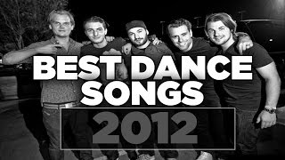 Top 10 Best Dance/EDM Songs Of 2012