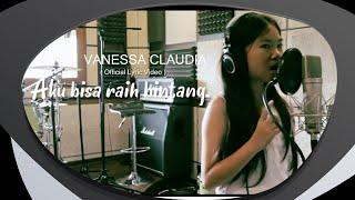 Vanessa Claudia - Aku Bisa Raih Bintang
