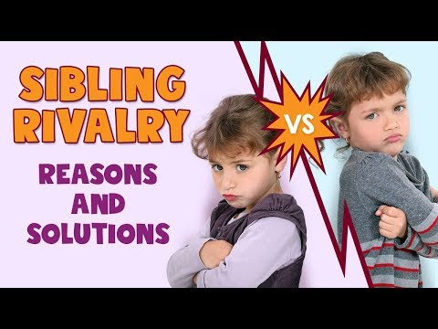 Sibling Rivalry in Children Reasons and Solutions