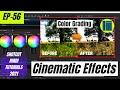 Cinematic Effects | Color Grading | Shotcut Free EDitor Tutorials | EP-56 | Hindi