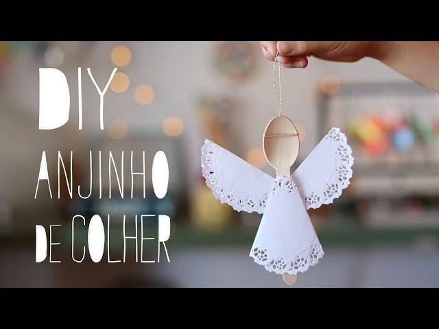 DIY Como fazer Anjinho de Papel e Colher