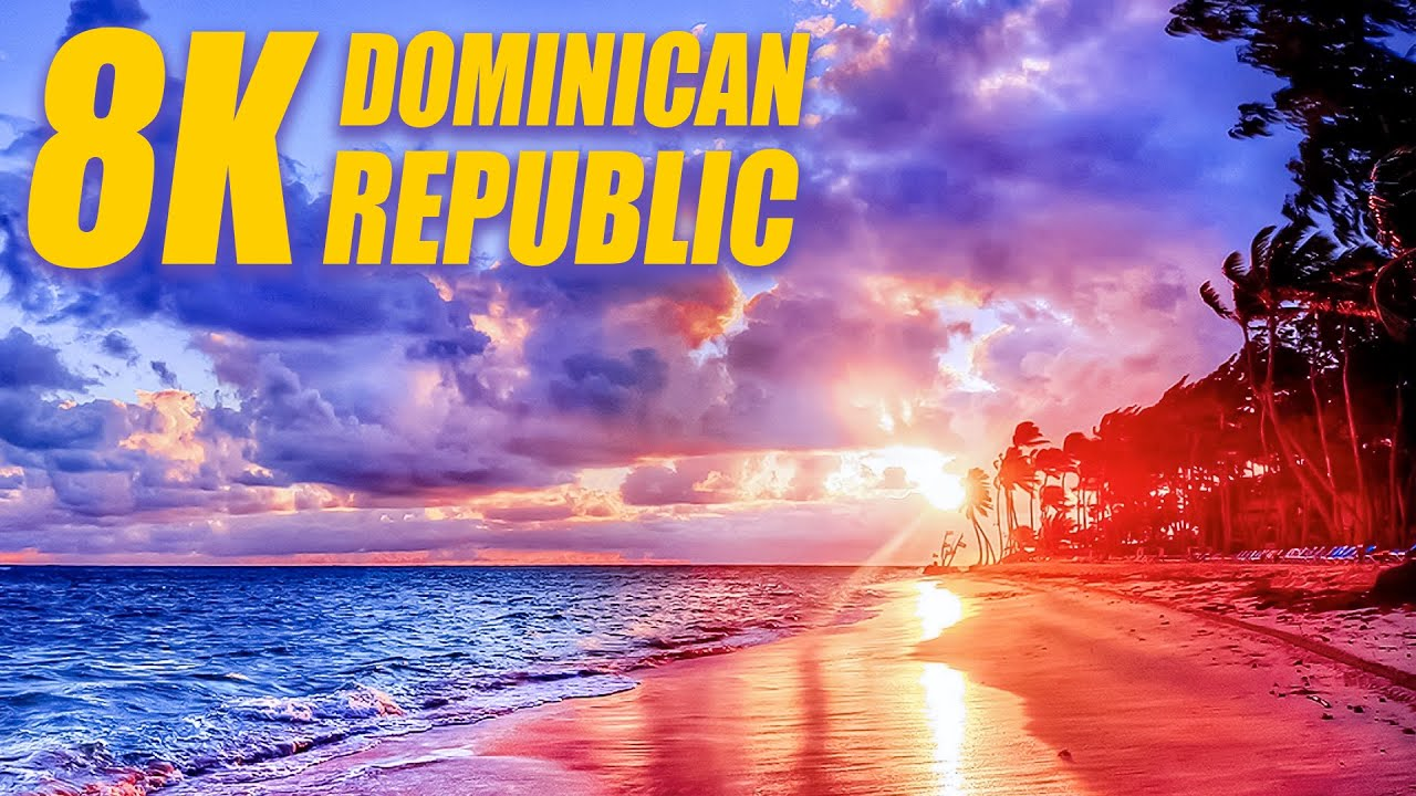 Dominican Republic in 8K HDR 60FPS DEMO