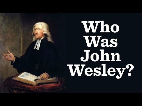 The Life of John Wesley