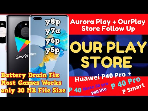 New Method to install Google Play Store APPS on Huawei Phones-Aurora Store + Our PlayStore follow UP