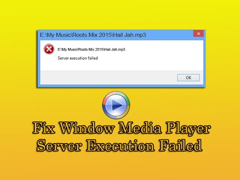 Fix Window Media Player Server Execution Failed