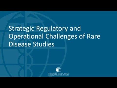 Strategic Regulatory and Operational Challenges of Rare Disease Studies
