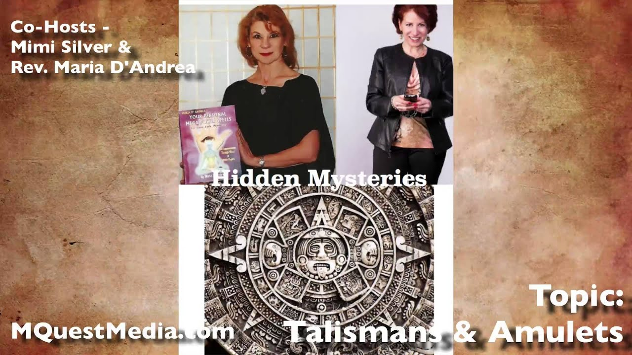 Hidden Mysteries : The Power of Talismans & Amulets