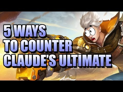 5 WAYS TO COUNTER CLAUDE'S ULTIMATE